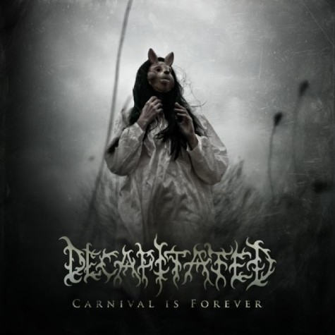 DECAPITATED - Carnival Is Forever cover