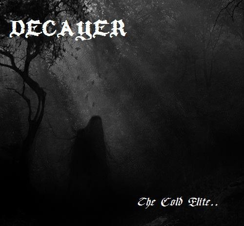 DECAYER - The Cold Elite cover
