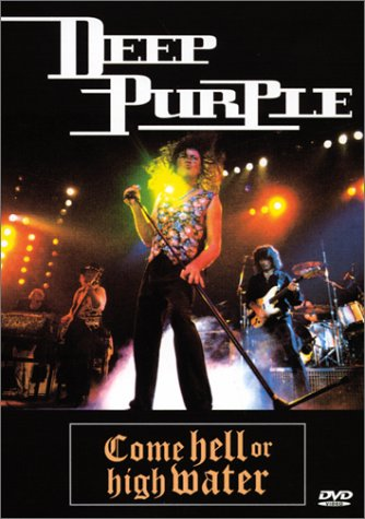 DEEP PURPLE - Come Hell Or High Water cover