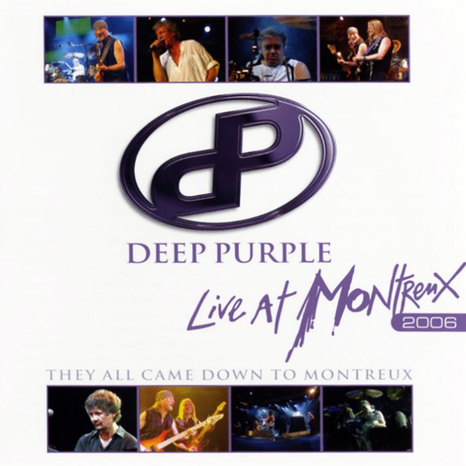 Deep Purple They All Came Down To Montreux Live At