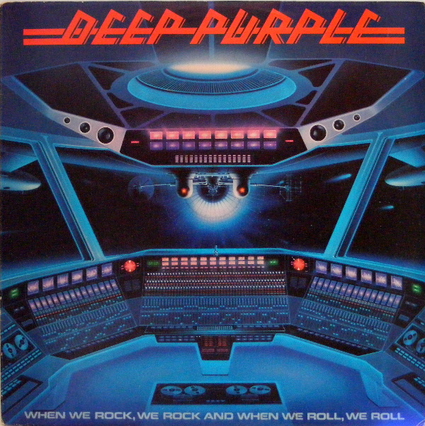 DEEP PURPLE - When We Rock, We Rock And When We Roll, We Roll cover
