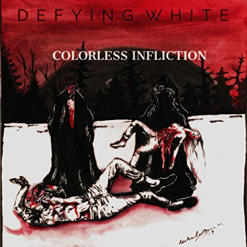 DEFYING WHITE - Colorless Infliction cover