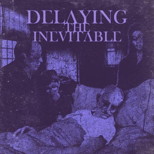 DELAYING THE INEVITABLE - Delaying the Inevitable cover