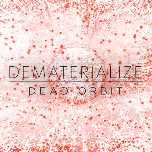 DEMATERIALIZE - Dead Orbit (Instrumental) cover
