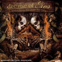 DEMISE OF EROS - Neither Storm nor Quake nor Fire cover
