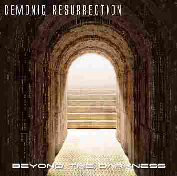 DEMONIC RESURRECTION - Beyond the Darkness cover