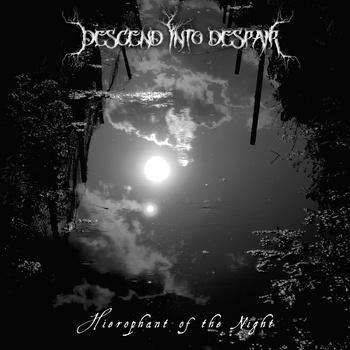 DESCEND INTO DESPAIR - Hierophant of the Night cover