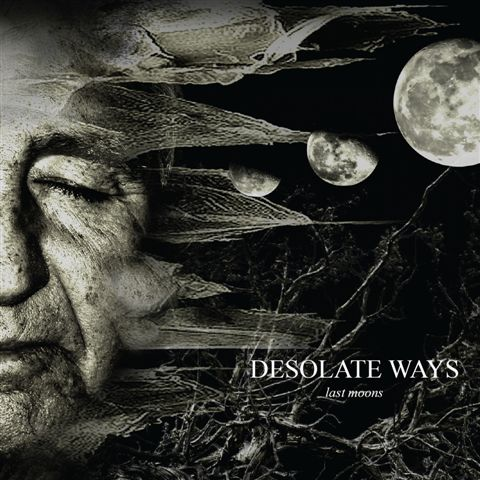 DESOLATE WAYS - Last Moons cover
