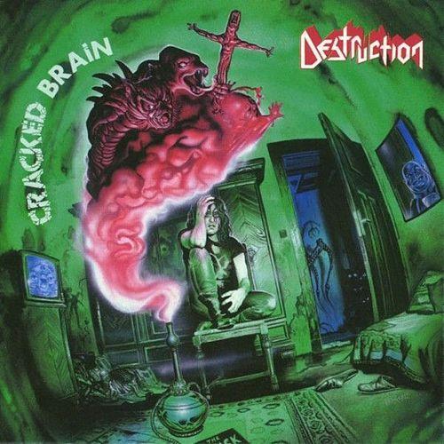 DESTRUCTION - Cracked Brain cover