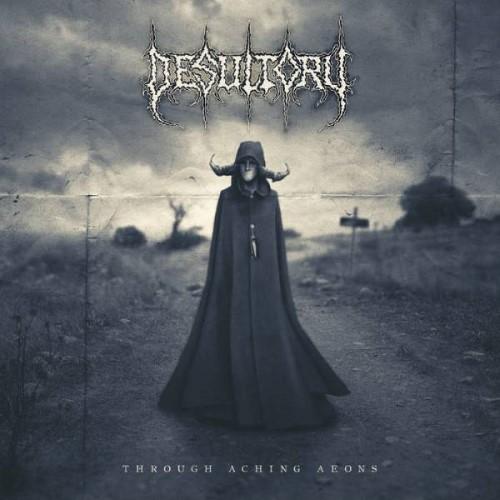 DESULTORY - Through Aching Aeons cover