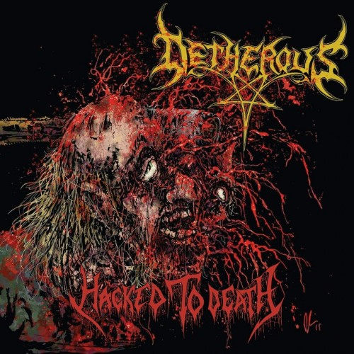 DETHEROUS - Hacked To Death cover
