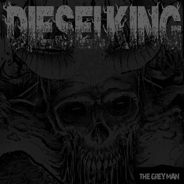 Diesel King The Grey Man
