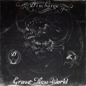 DISCHARGE - Grave New World cover