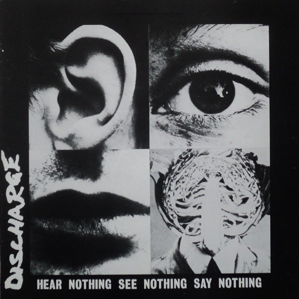 DISCHARGE - Hear Nothing See Nothing Say Nothing cover