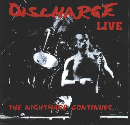 DISCHARGE - Live - The Nightmare Continues cover