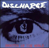 DISCHARGE - Shootin Up the World cover