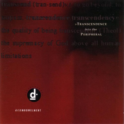 DISEMBOWELMENT - Transcendence Into the Peripheral cover