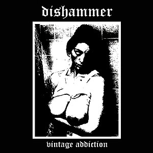 DISHAMMER - Vintage Addition cover
