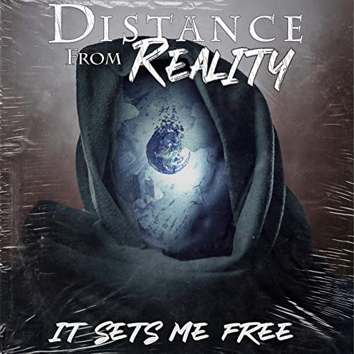 DISTANCE FROM REALITY - It Sets Me Free cover