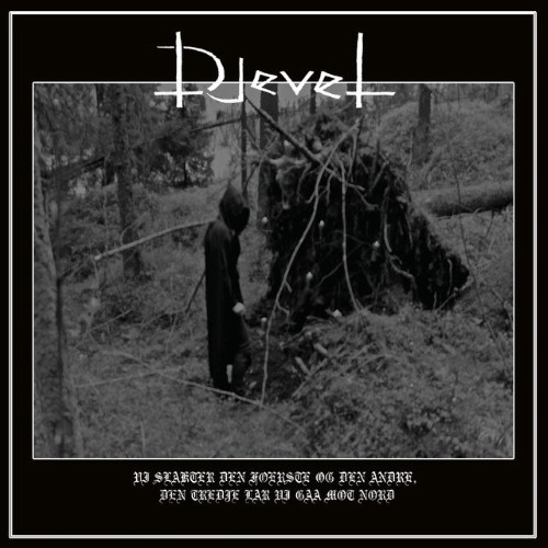 DJEVEL - Vi slakter den foerste og den andre, den tredje lar vi gaa mot nord cover