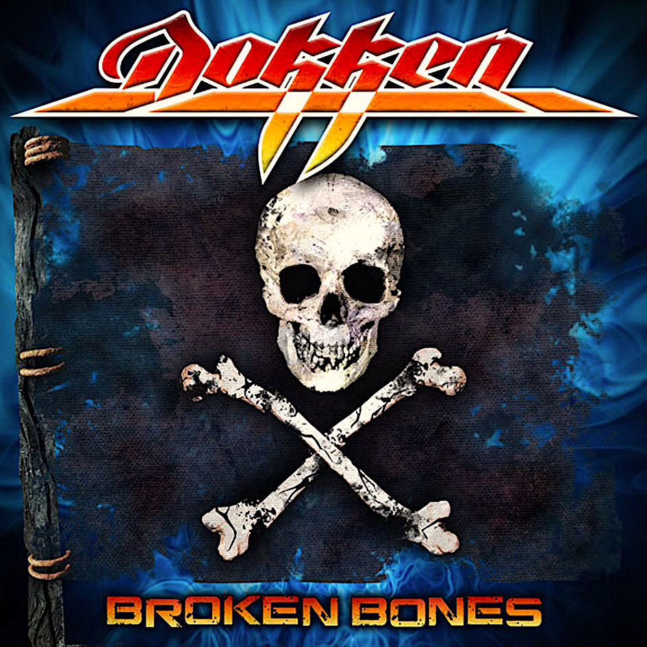 DOKKEN - Broken Bones cover