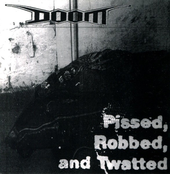 DOOM - Pissed, Robbed, And Twatted cover
