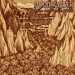 DOOMRAISER - Promo Anno Doomini DDVIII cover