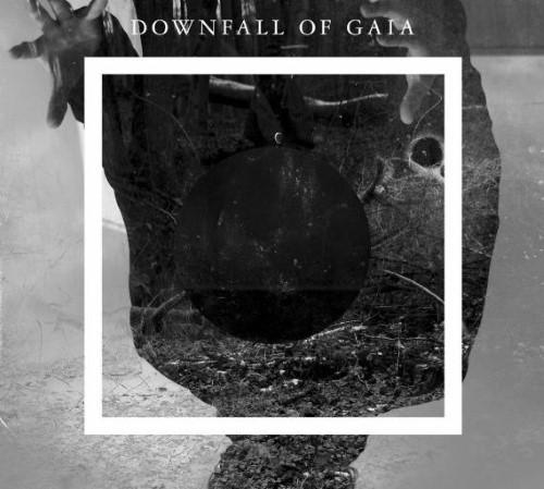 DOWNFALL OF GAIA - Downfall Of Gaia cover