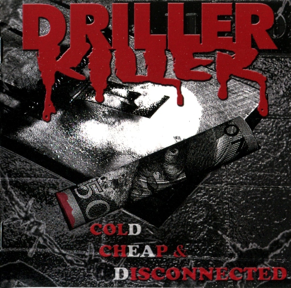 DRILLER KILLER - Cold, Cheap And Disconnected cover