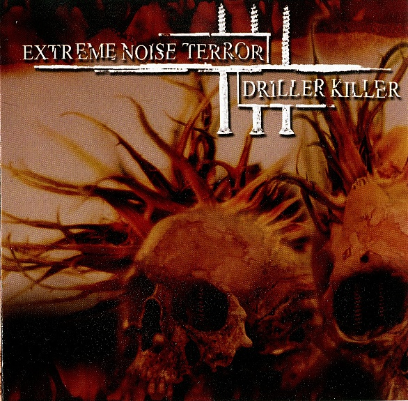 DRILLER KILLER - Extreme Noise Terror / Driller Killer cover