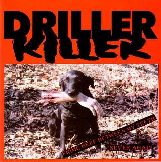 DRILLER KILLER - Prime Beef Between My Teeth / Life Is A Bottlefield cover