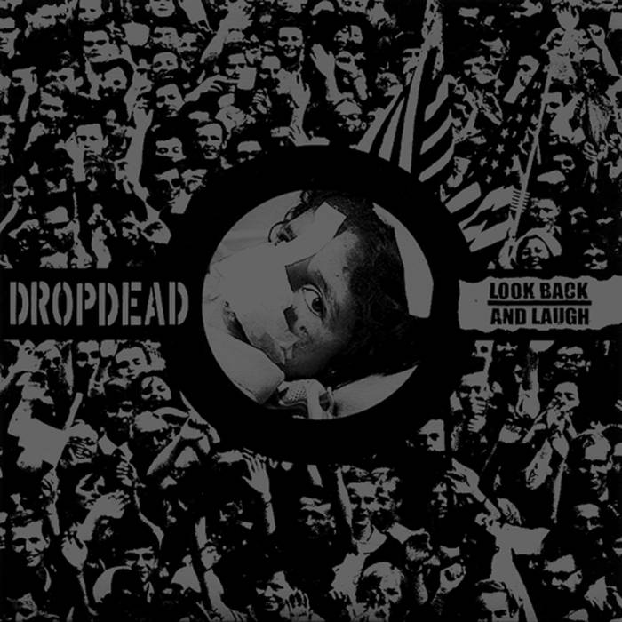 DROPDEAD - Dropdead / Look Back And Laugh cover