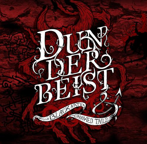 DUNDERBEIST - Black Arts & Crooked Tails cover