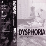 DYSPHORIA (PA) - You Wish You Tried cover