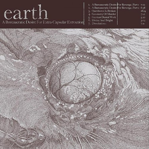 EARTH - A Bureaucratic Desire For Extra-Capsular Extraction cover