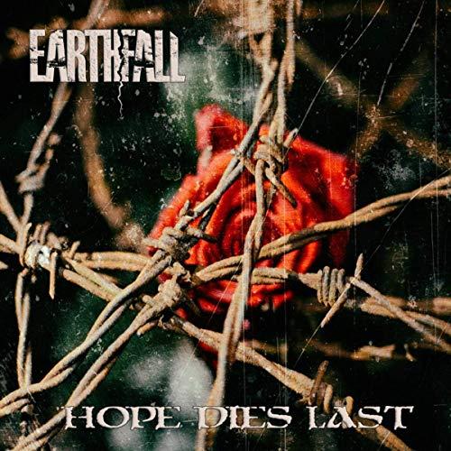 EARTHFALL - Hope Dies Last cover