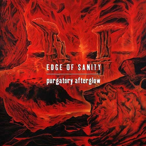 EDGE OF SANITY - Purgatory Afterglow cover