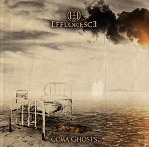 EFFLORESCE - Coma Ghosts cover