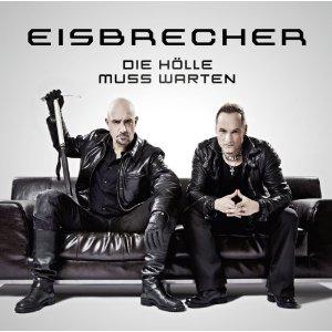 EISBRECHER - Die Hölle muss Warten cover