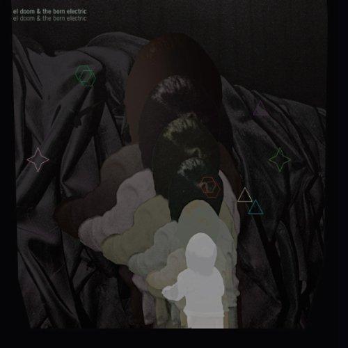 EL DOOM & THE BORN ELECTRIC - El Doom & the Born Electric cover