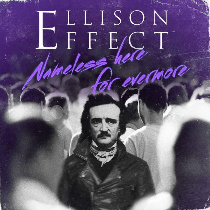 ELLISON EFFECT - Nameless Here For Evermore cover