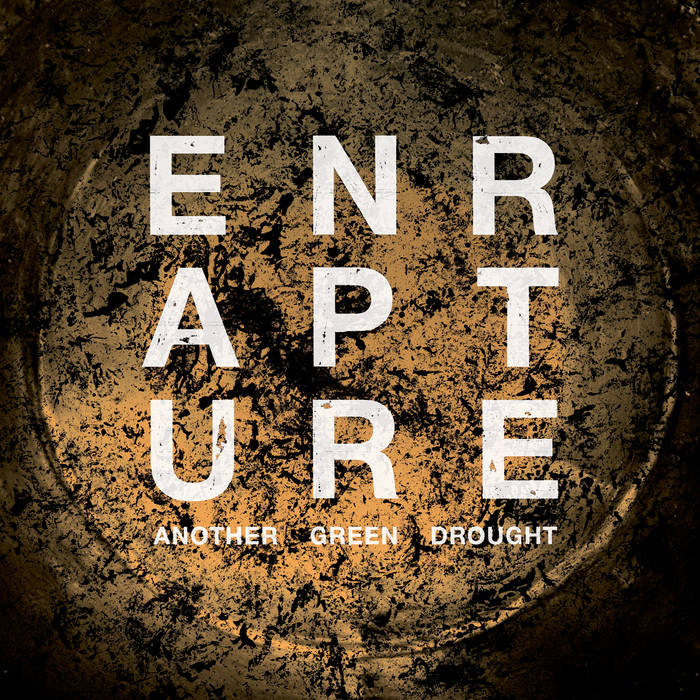 ENRAPTURE - Another Green Drought cover