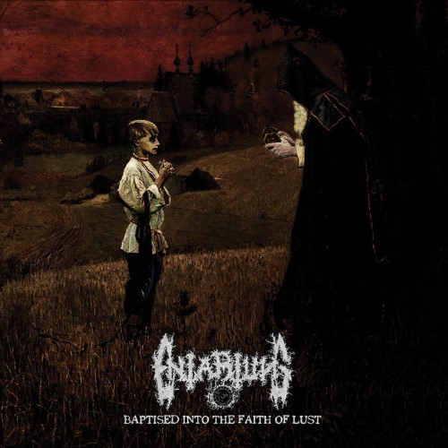 ENTARTUNG - Baptised into the Faith of Lust cover
