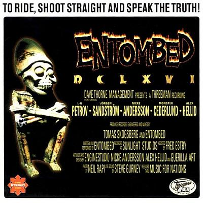 ENTOMBED - DCLXVI - To Ride, Shoot Straight and Speak the Truth cover