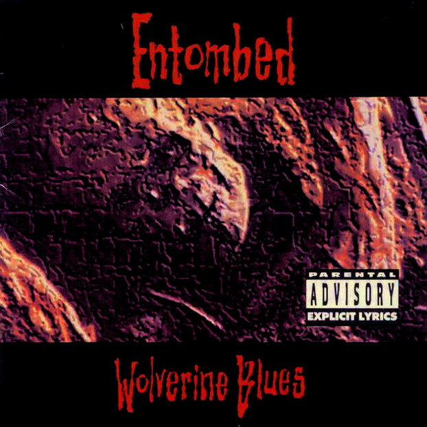 ENTOMBED - Wolverine Blues cover