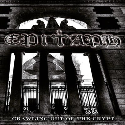 EPITAPH - Crawling Out Of The Crypt cover