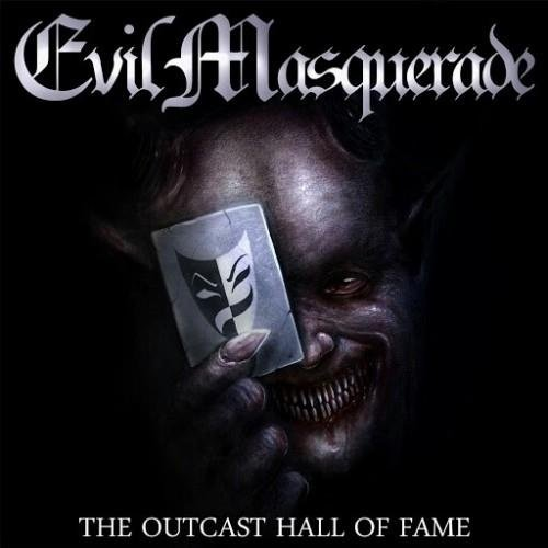EVIL MASQUERADE - The Outcast Hall Of Fame cover