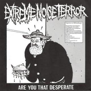 EXTREME NOISE TERROR - Are You That Desperate cover