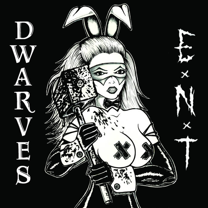 EXTREME NOISE TERROR - Dwarves / E.N.T. cover