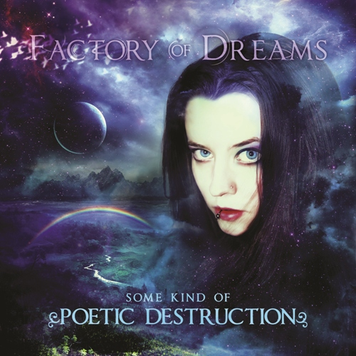 FACTORY OF DREAMS - Some Kind of Poetic Destruction cover